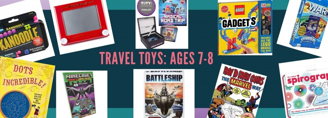 Best Travel Toys for Kids Ages 7-8: What to Pack